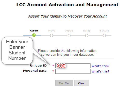 Assert your identity to activate your account by entering your Banner Student Number received in your acceptance email